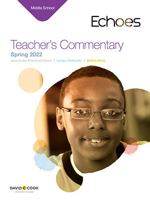 Echoes Middle School Teacher`s Commentary: Spring 2015