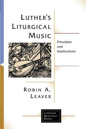 Luther`s Liturgical Music
