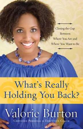 What`s Really Holding You Back?