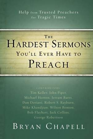 The Hardest Sermons You`ll Ever Have to Preach