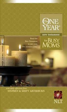 The One Year New Testament for Busy Moms