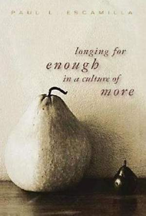 Longing for Enough in a Culture of More - eBook [ePub]