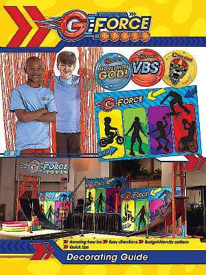 Vacation Bible School (VBS) 2015 G-Force Decorating Guide