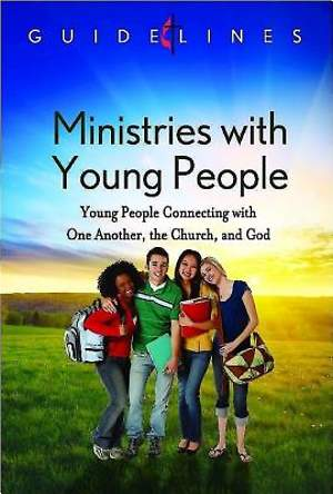Guidelines for Leading Your Congregation 2013-2016 - Ministries with Young People - Downloadable PDF Edition