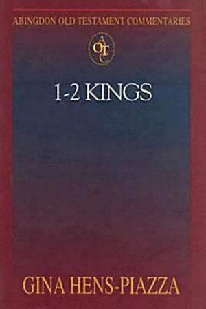 Abingdon Old Testament Commentaries: 1 - 2 Kings