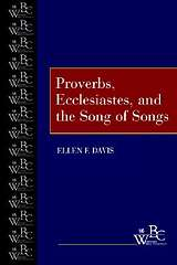 Westminster Bible Companion - Proverbs, Ecclesiastes, and the Song of Songs