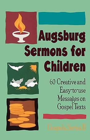 Augsburg Sermons for Children
