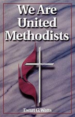 We Are United Methodists Revised