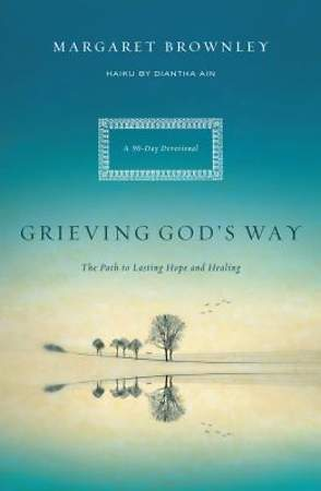 Grieving God`s Way