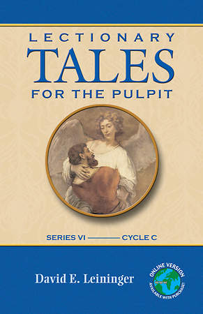 Lectionary Tales for the Pulpit Series VI, Cycle C