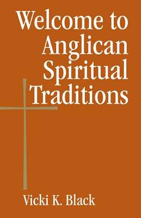 Welcome to Anglican Spiritual Traditions - eBook [ePub]