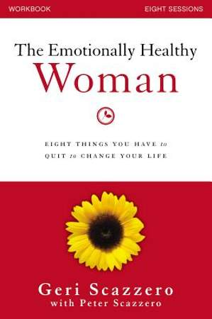 Emotionally Healthy Woman Workbook