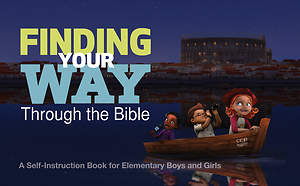 Finding Your Way Through the Bible - Common English Bible Version