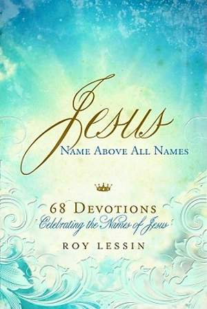 Jesus, Name Above All Names