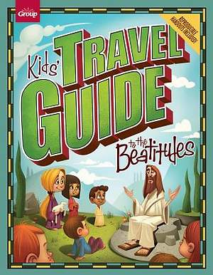 Kids` Travel Guide to the Beatitudes