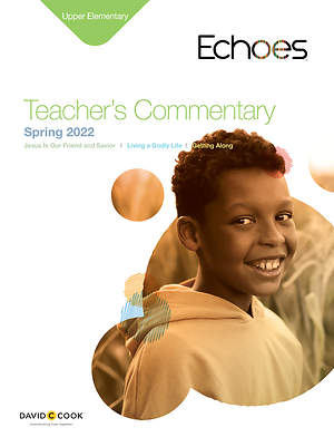Echoes Upper Elementary Teacher`s Commentary Spring 2015
