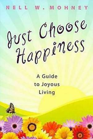 Just Choose Happiness - eBook [ePub]