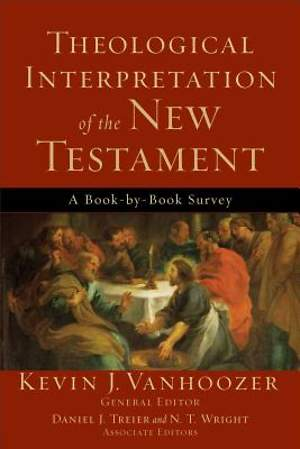 Theological Interpretation of the New Testament