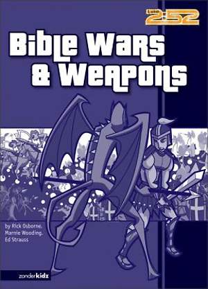 Bible Wars & Weapons