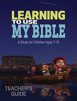 Learning to Use My Bible Teacher`s Guide