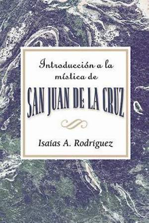 Introduccion a la mistica de San Juan de la Cruz AETH - eBook [ePub]