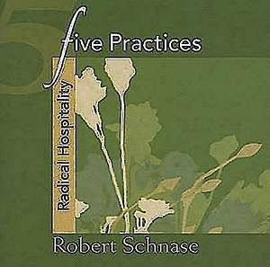 Five Practices - Radical Hospitality - eBook [ePub]