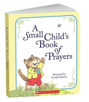 A Small Child`s Book of Prayers