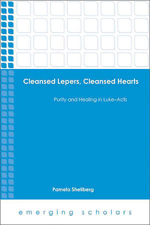 Cleansed Lepers, Cleansed Hearts [Adobe Ebook]