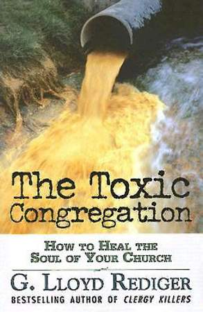 The Toxic Congregation