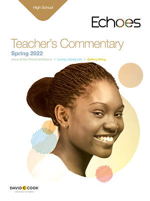 Echoes High School Teacher`s Commentary Spring 2015