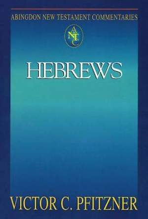 Abingdon New Testament Commentaries: Hebrews - eBook [ePub]