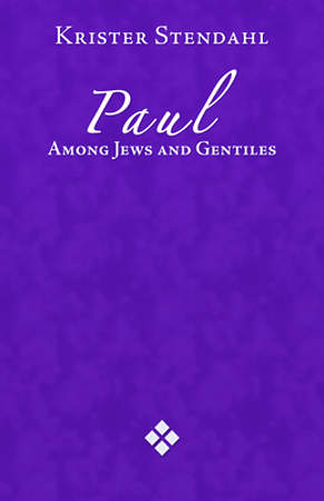 Paul Among Jews and Gentiles, and Other Essays