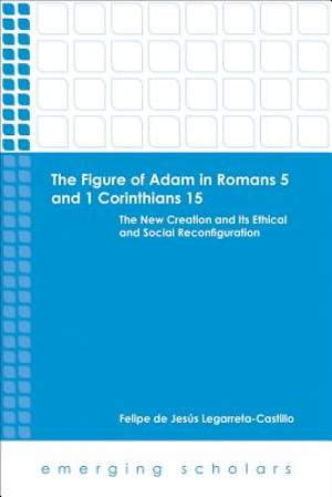 The Figure of Adam in Romans 5 and 1 Corinthians 15 [ePub Ebook]