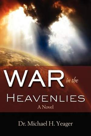 War in the Heavenlies