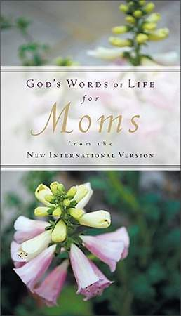 God's Words of Life for Moms