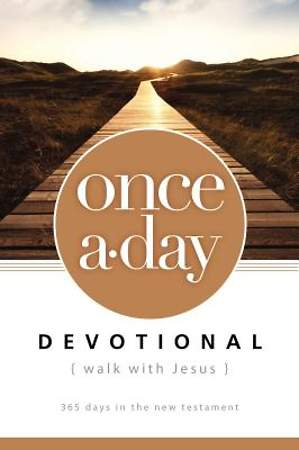 Once-A-Day Walk with Jesus Devotional
