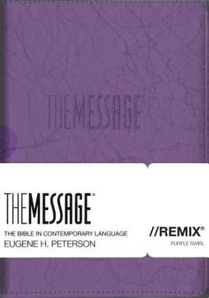 The Message//Remix Bible 2.0