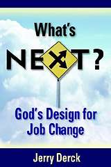 What's Next? God's Design for Job Change