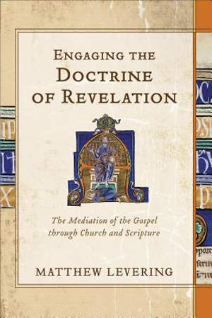 Engaging the Doctrine of Revelation [ePub Ebook]