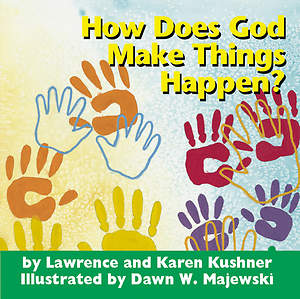 How Does God Make Things Happen?
