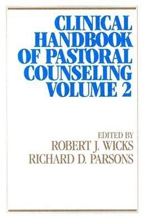Clinical Handbook of Pastoral Counseling, volume 2