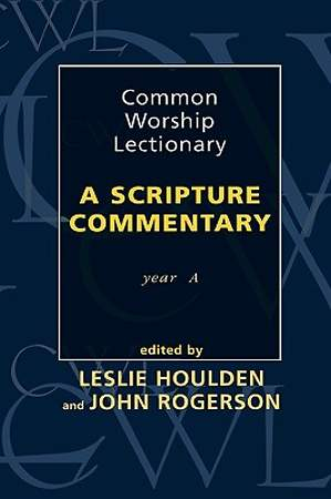 Common Worship Lectionary - A Scripture Commentary Year a