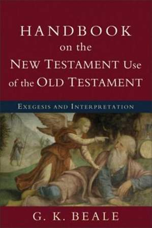 Handbook on the New Testament Use of the Old Testament [ePub Ebook]