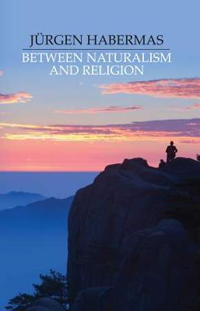 Between Naturalism and Religion