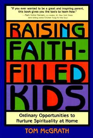 Raising Faith Filled Kids