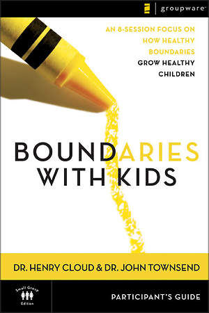Boundaries with Kids  Participant`s Guide