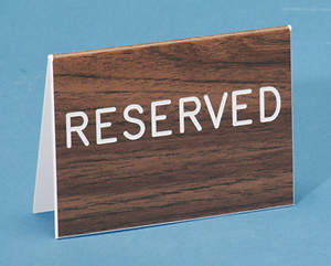 Reserved Table-Top Signs Walnut Grain Finish