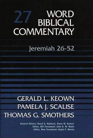 Word Biblical Commentary Jeremiah 26-52