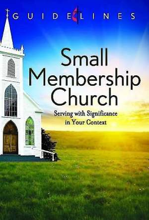 Guidelines for Leading Your Congregation 2013-2016 - Small Membership Church - Downloadable PDF Edition
