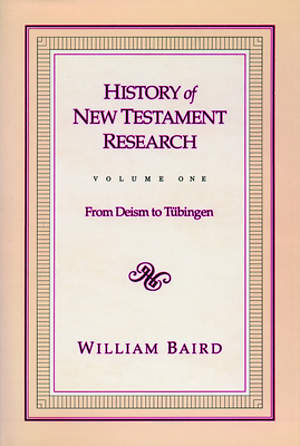 History of New Testament Research volume 1